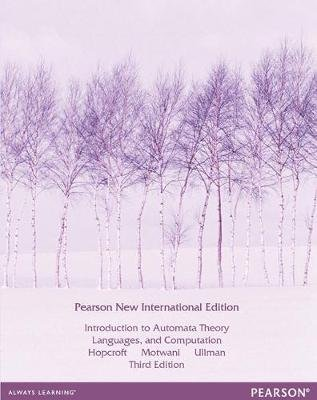 Introduction to Automata Theory, Languages, and Computation: Pearson New International Edition (Paperback, 3rd edition): John...