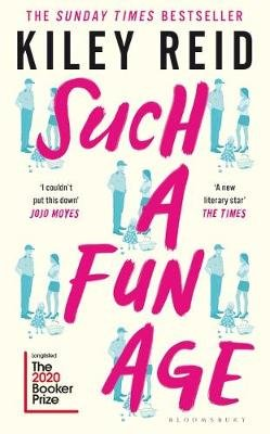 Such A Fun Age (Paperback): Kiley Reid