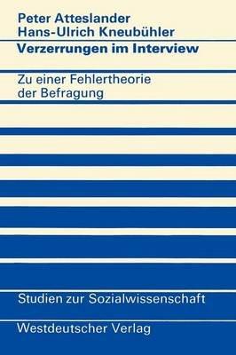 Verzerrungen im Interview (German, Paperback, 1975): Peter Atteslander