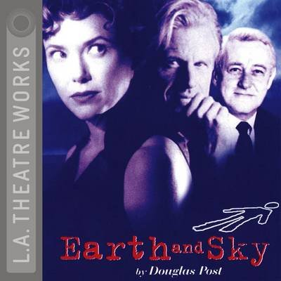Earth & Sky (Abridged, Standard format, CD, Abridged edition): Douglas Post