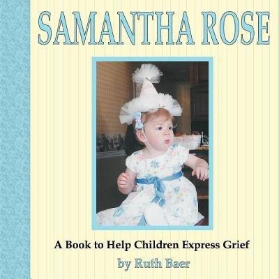 Samantha Rose (Paperback): Ruth Baer