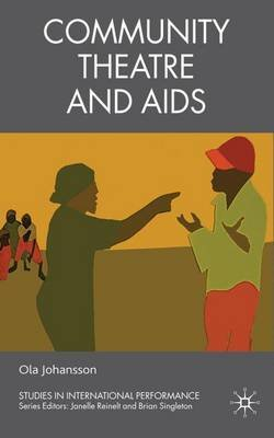 Community Theatre and AIDS (Hardcover, New): Ola Johansson