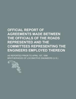 Official Report of Agreements Made Between the Officials of the Roads Represented and the Committees Representing the Engineers...