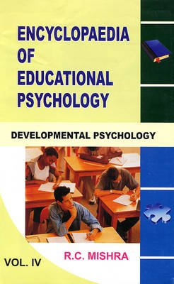 Encyclopaedia of Educational Psychology (Hardcover): R.C. Mishra