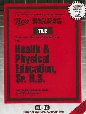 Health & Physical Education, Sr. H.S. - Passbooks Study Guide (Spiral bound, illustrated edition): National Learning Corporation