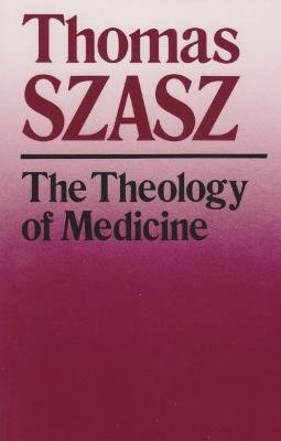Theology Of Medicine (Paperback, New edition):