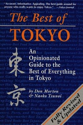 The Best of Tokyo - Revised and Updated (Electronic book text): Don Mortn, Naoko Tsunoi