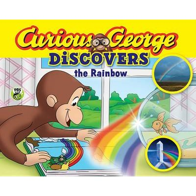Curious George Discovers the Rainbow (Science Storybook) (Hardcover): H .A. Rey