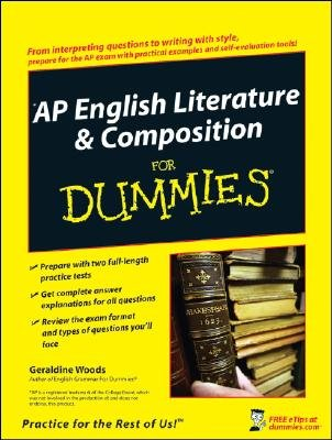 AP English Literature and Composition For Dummies (Paperback): Geraldine Woods