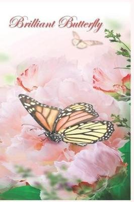 Brilliant Butterfly - 124 Page Softcover, Has Both Lined And/Or Blank Pages with a Butterfly Border, College Rule Composition...