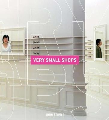 Very Small Shops (Hardcover): John Stones