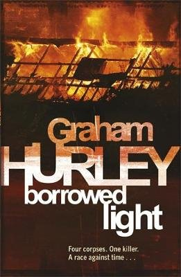 Borrowed Light (Paperback): Graham Hurley