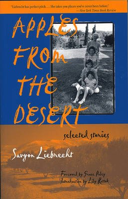 Apples from the Desert - Selec (Paperback): Savyon Liebrecht