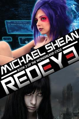 Redeye - Book Two of the Wonderland Cycle (Paperback): Michael Shean