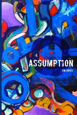 Assumption - Midnight in the City of Springs (Paperback): Jim Davis