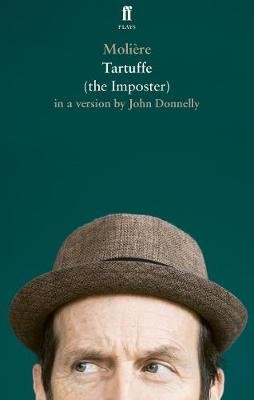 Tartuffe, the Imposter (Paperback, Main): John Donnelly