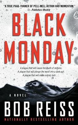 Black Monday (Paperback): Bob Reiss