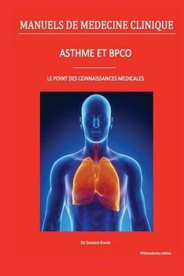 Asthme Et Bpco - Le Point Des Connaissances Medicales (French, Paperback): Dr Shanan Khairi