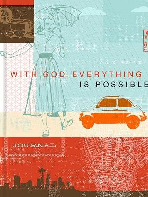 With God, Everything Is Possible (Hardcover): Ellie Claire