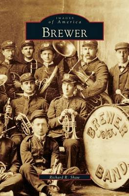 Brewer (Hardcover): Richard R Shaw
