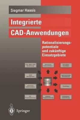 Integrierte CAD-Anwendungen (German, Paperback): Siegmar Haasis