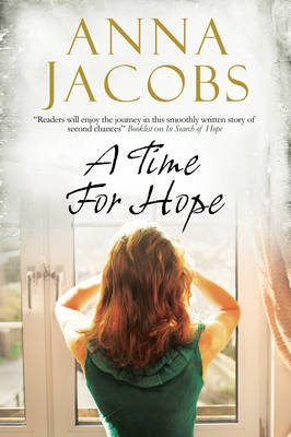 A Time for Hope: A Contemporary Romantic Suspense (Large print, Hardcover, Large type edition): Anna Jacobs