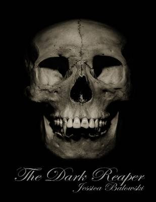 The Dark Reaper (Electronic book text): Jessica Balowski