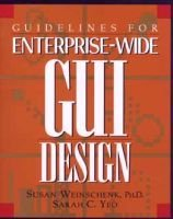 Guidelines for Enterprise-wide GUI Design (Paperback): Susan Weinschenk
