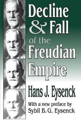 Decline and Fall of the Freudian Empire (Paperback, Revised ed.): Hans J. Eysenck
