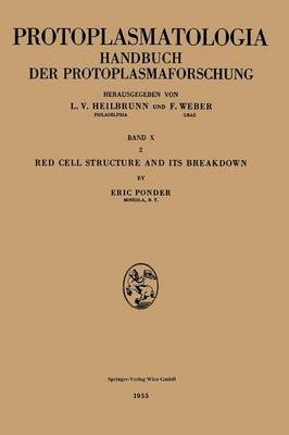 Red Cell Structure and Its Breakdown (German, Paperback, 1955 ed.): Eric Ponder