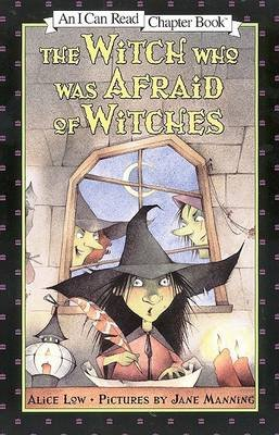 The Witch Who Was Afraid of Witches (Paperback, New ed): Alice Low