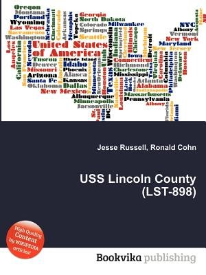 USS Lincoln County (Lst-898) (Paperback): Jesse Russell, Ronald Cohn
