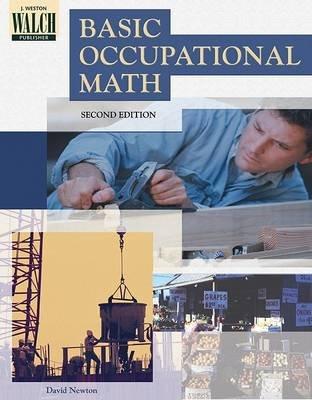 Basic Occupational Mathematics (Paperback, Revised): David E Newton