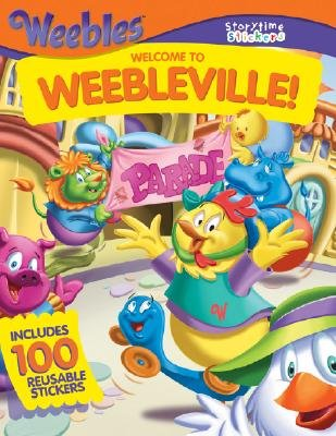 Welcome to Weebleville! (Paperback): Liane B Onish