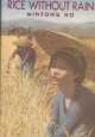 Rice without Rain (Hardcover, 1st ed): Minfong Ho
