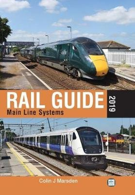 Rail Guide 2019: Main Line Systems (Hardcover): Colin J. Marsden