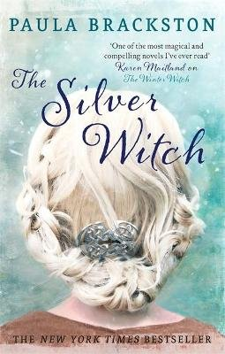 The Silver Witch (Paperback): Paula Brackston