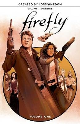 Firefly: The Unification War Vol. 1 (Hardcover): Joss Whedon