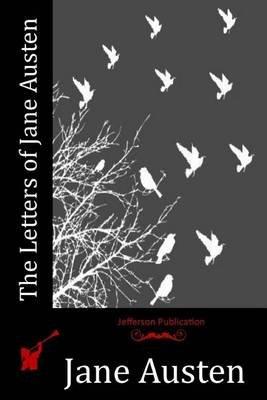The Letters of Jane Austen (Paperback): Jane Austen