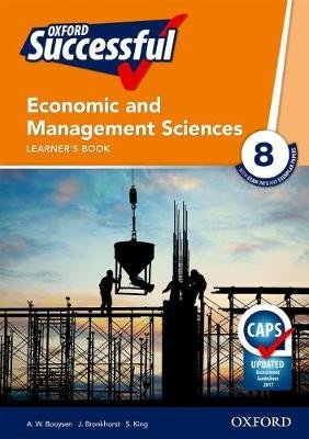 Oxford successful economic and management sciences CAPS: Gr 8: Learner's book (Paperback):