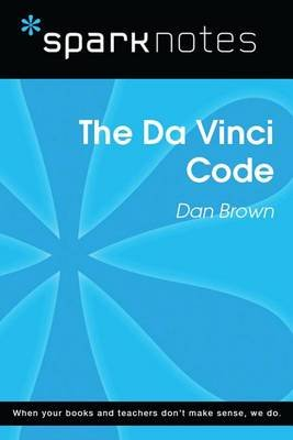 The Da Vinci Code (Sparknotes Literature Guide) (Electronic book text): Spark Notes, Dan Brown