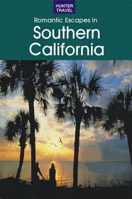 Romantic Getaways in Southern California (Electronic book text): Don Young
