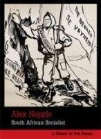 Alex Hepple: South African Socialist
