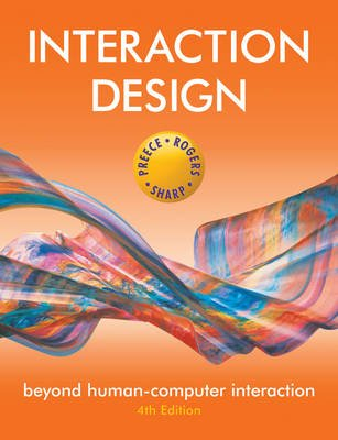 Interaction Design - Beyond Human-computer Interaction (Paperback, 4th Revised Edition): Jenny Preece, Helen Sharp, Yvonne...