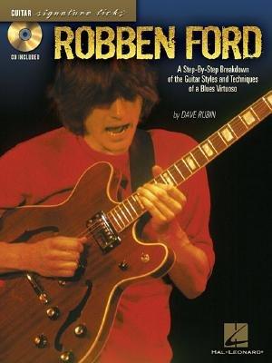 Robben Ford - Signature Licks (Paperback): Dave Rubin