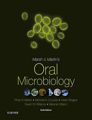 Marsh and Martin's Oral Microbiology (Electronic book text, 6th ed.): Philip D. Marsh