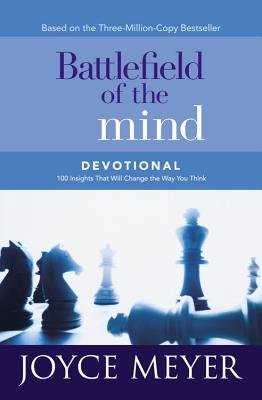 Battlefield of the Mind Devotional - 100 Insights That Will Change the Way You Think (Electronic book text): Joyce Meyer