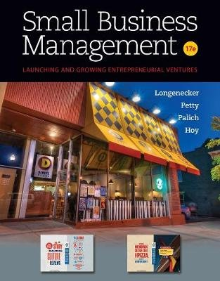 Small Business Management (Hardcover, 17th edition): Justin Longenecker, J. Petty, Leslie Palich, Frank Hoy