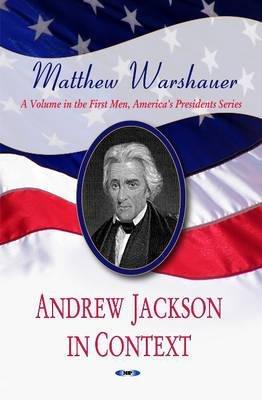 Andrew Jackson in Context (Paperback): Matthew Warshauer
