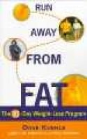 Run away from Fat - The 90-Day Weight-Loss Program (Paperback): Dave Kuehls